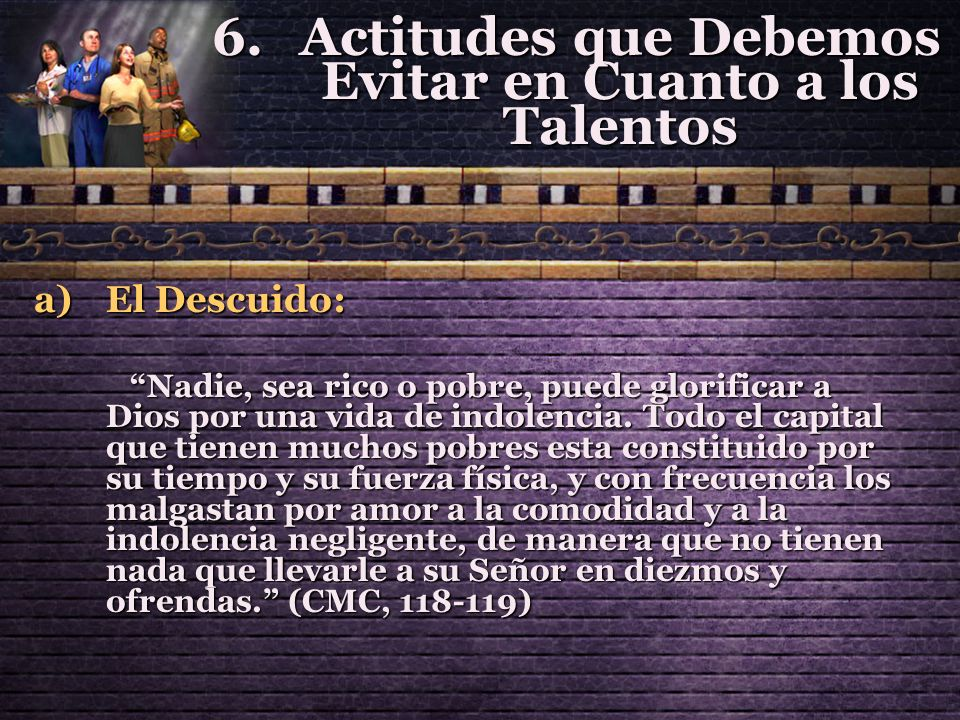 Actitudes que Debemos Evitar en Cuanto a los Talentos