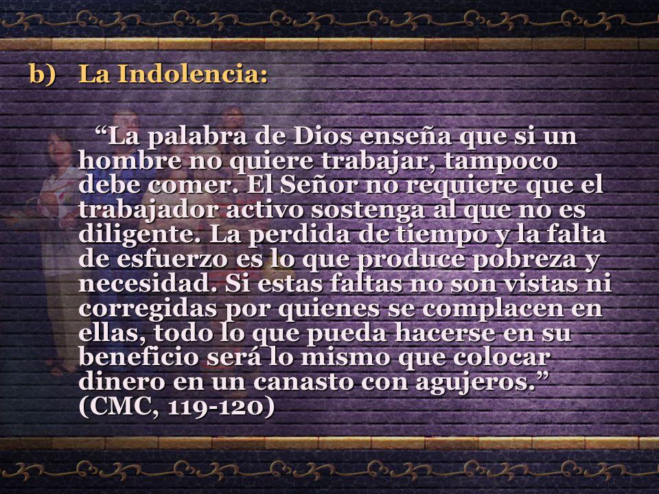 La Indolencia: