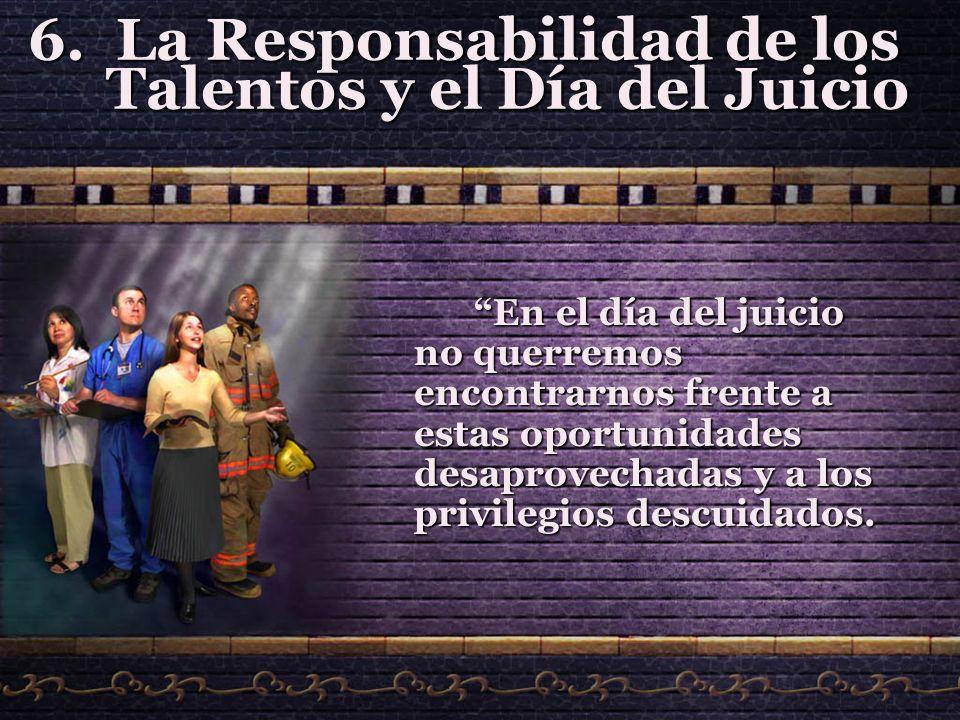 La Responsabilidad de los Talentos y el Día del Juicio