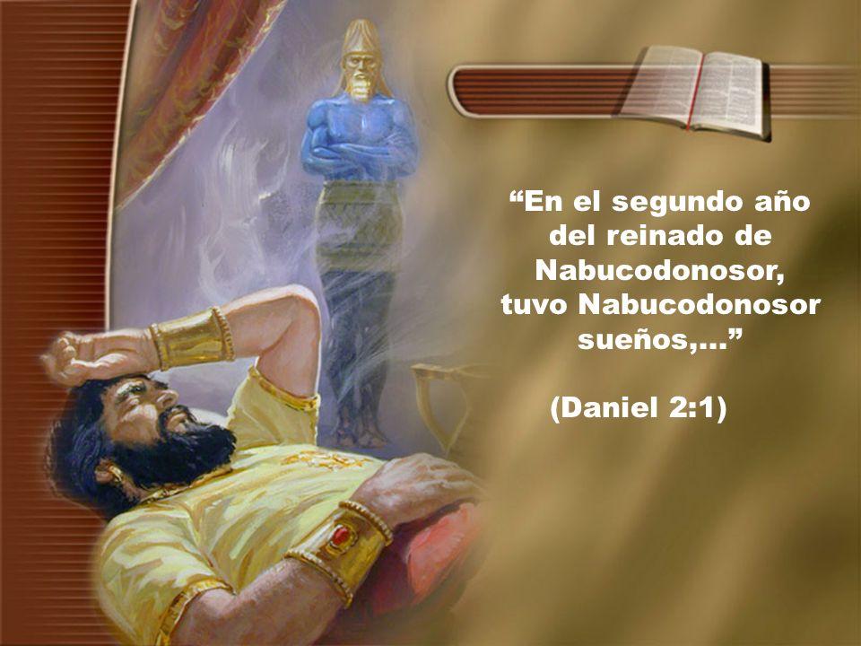 En el segundo año del reinado de Nabucodonosor, tuvo Nabucodonosor sueños,...