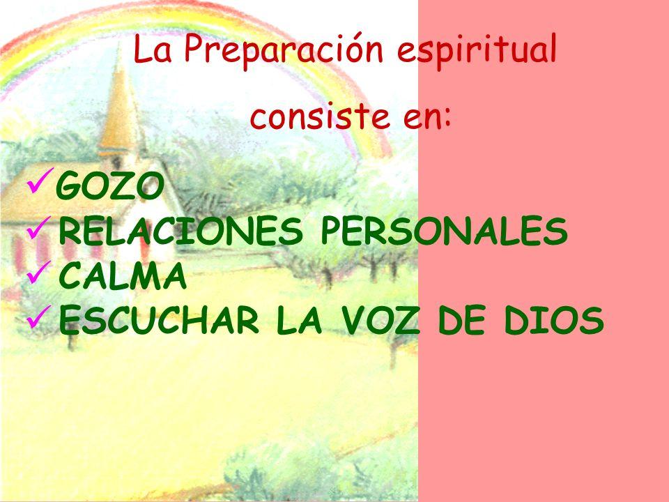 La Preparación espiritual