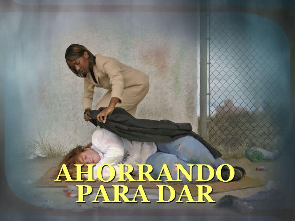 AHORRANDO PARA DAR