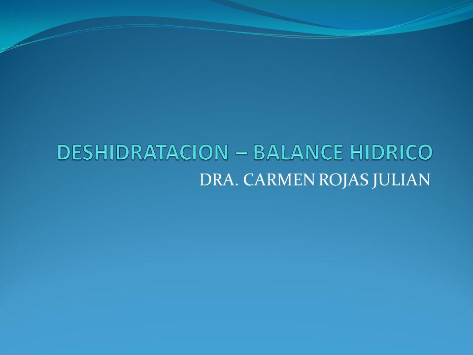 DESHIDRATACION – BALANCE HIDRICO