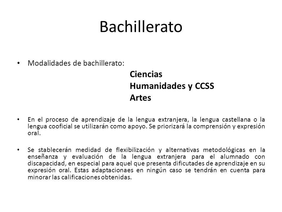 Bachillerato Humanidades y CCSS Artes Modalidades de bachillerato: