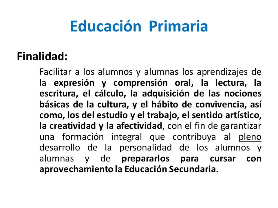 Educación Primaria Finalidad: