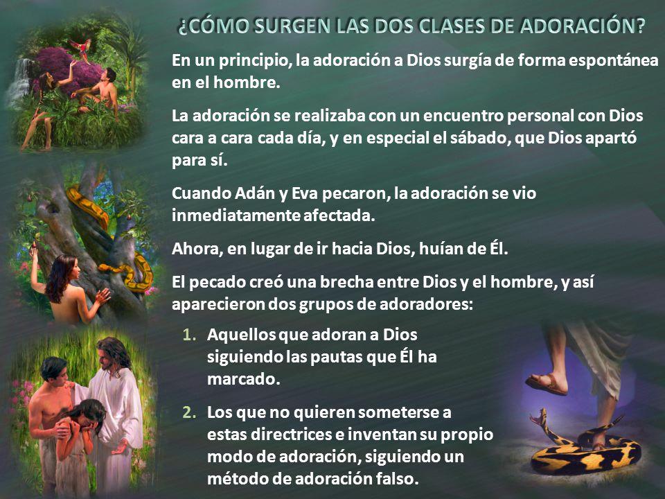 ¿CÓMO SURGEN LAS DOS CLASES DE ADORACIÓN