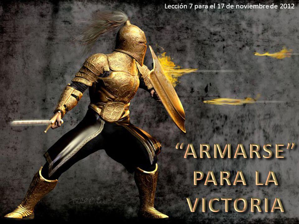 ARMARSE PARA LA VICTORIA