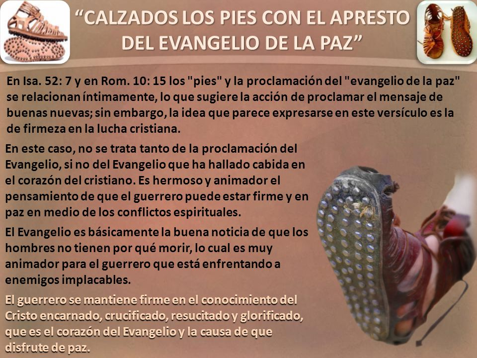 CALZADOS LOS PIES CON EL APRESTO DEL EVANGELIO DE LA PAZ