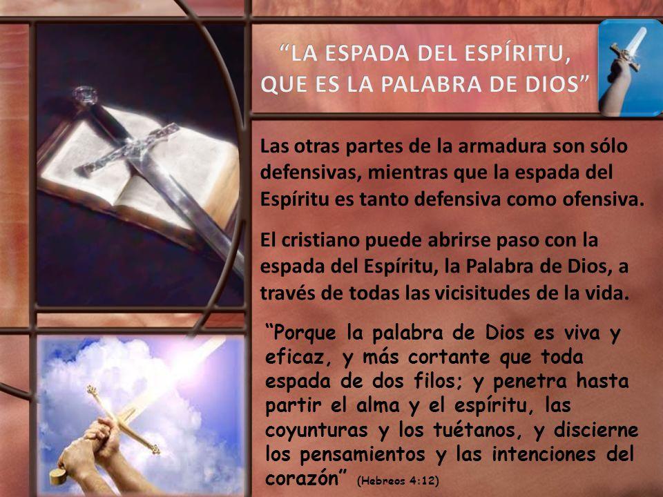 LA ESPADA DEL ESPÍRITU, QUE ES LA PALABRA DE DIOS