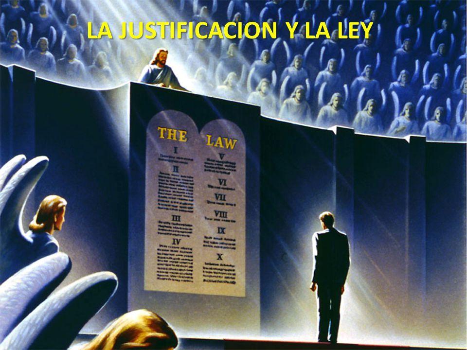 LA JUSTIFICACION Y LA LEY