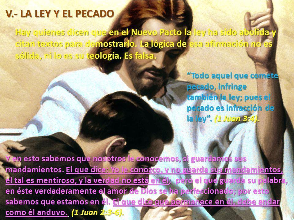 V.- LA LEY Y EL PECADO