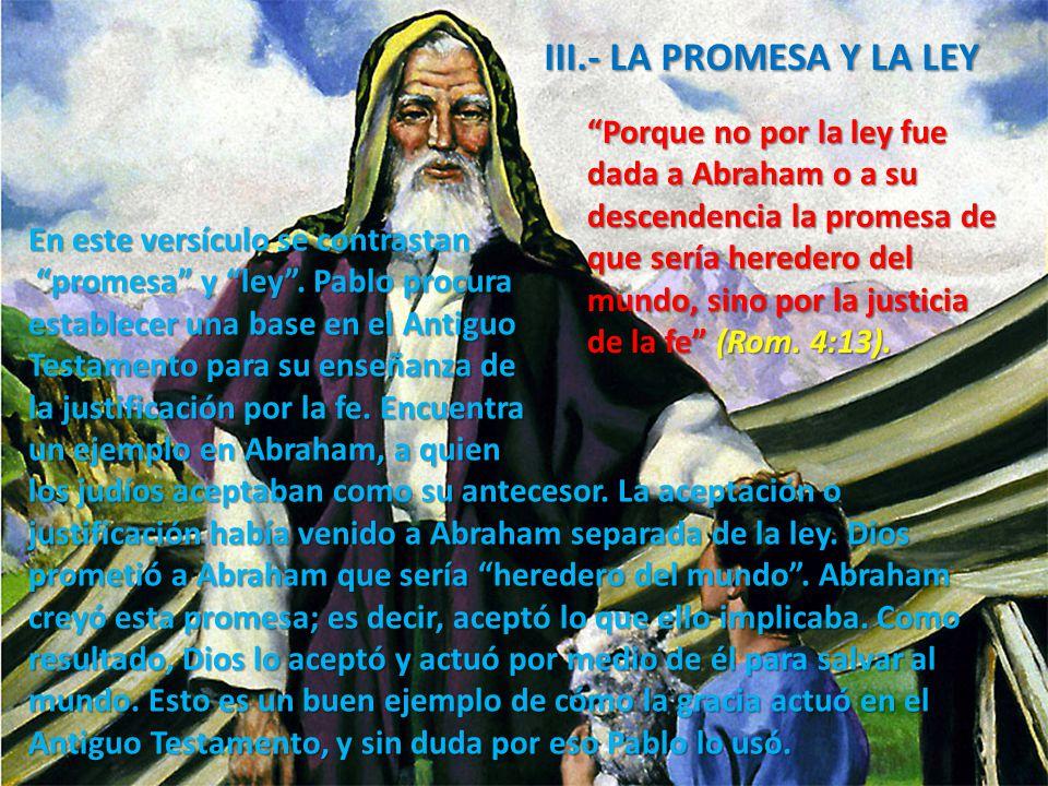 III.- LA PROMESA Y LA LEY