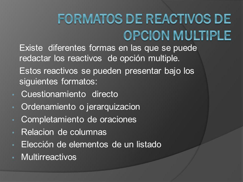 Formatos de reactivos de opcion multiple