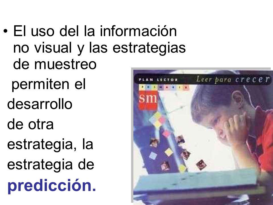 El uso del la información no visual y las estrategias de muestreo