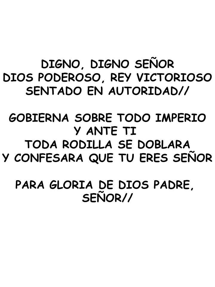 DIOS PODEROSO, REY VICTORIOSO SENTADO EN AUTORIDAD//