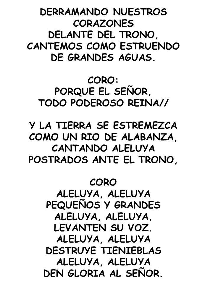 DERRAMANDO NUESTROS CORAZONES DELANTE DEL TRONO,