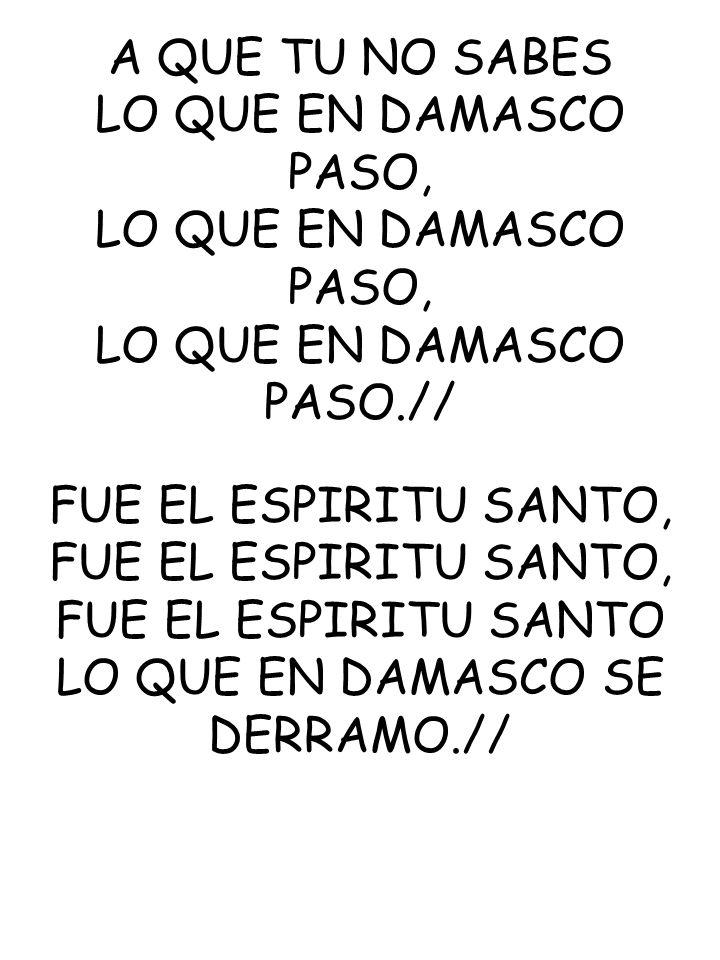 LO QUE EN DAMASCO PASO.//