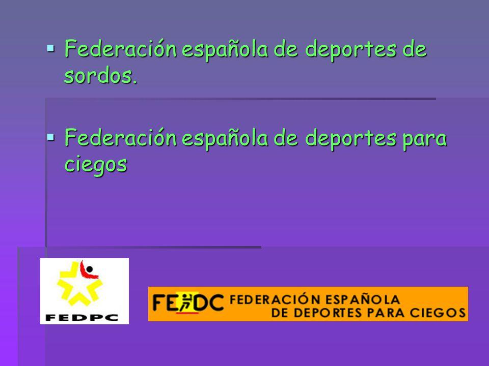 Federación española de deportes de sordos.