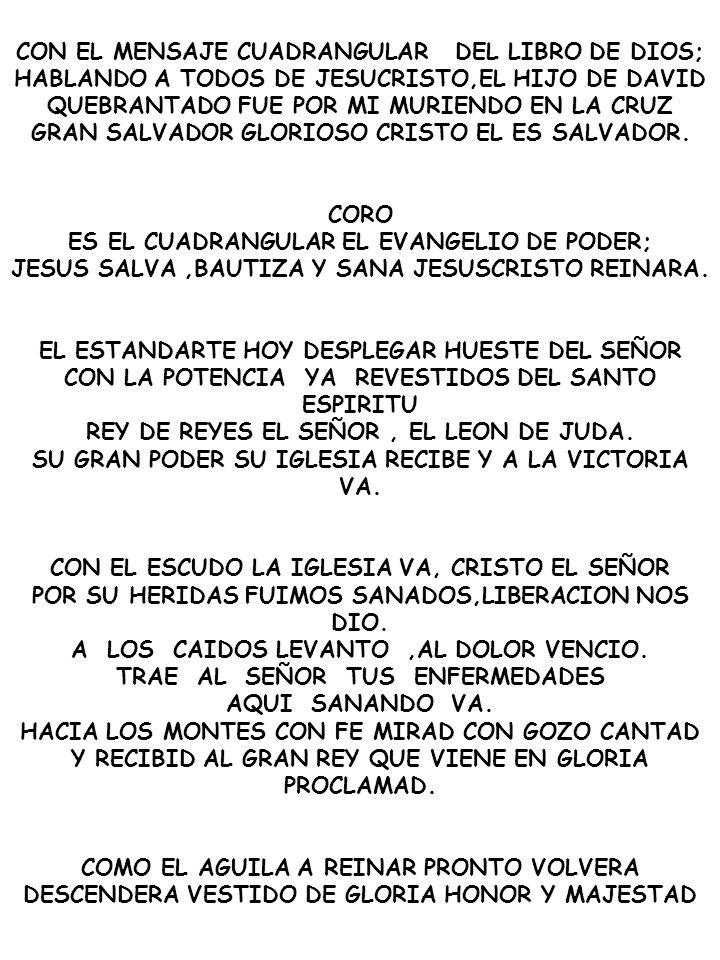 CON EL MENSAJE CUADRANGULAR DEL LIBRO DE DIOS;
