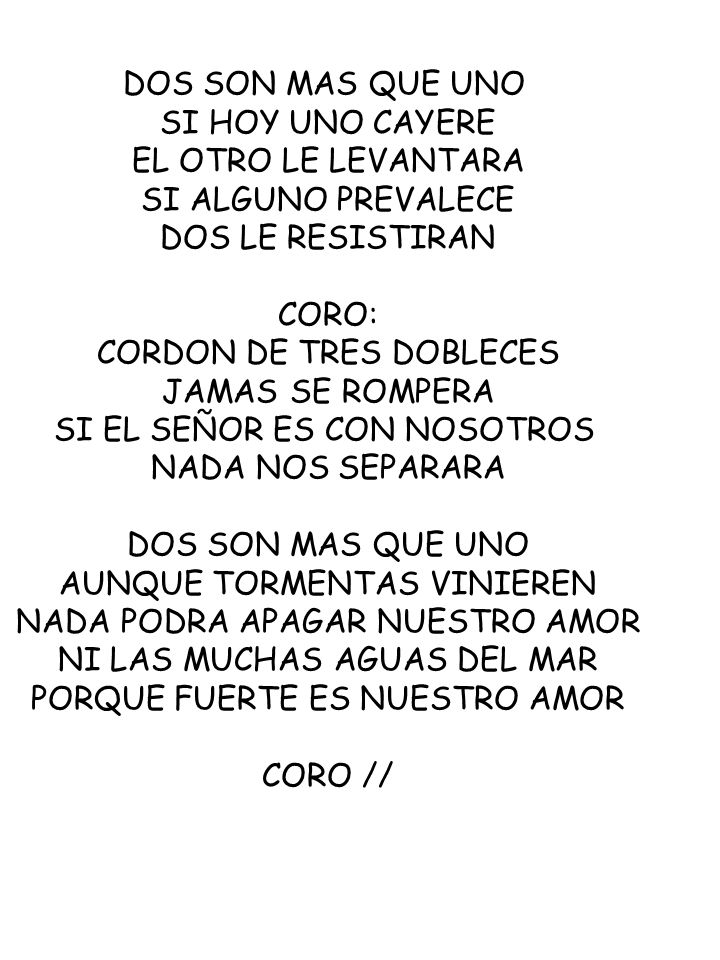 CORDON DE TRES DOBLECES JAMAS SE ROMPERA SI EL SEÑOR ES CON NOSOTROS