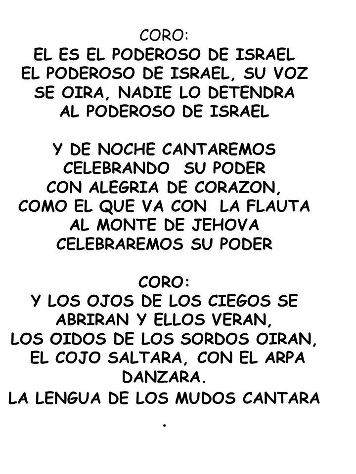 EL ES EL PODEROSO DE ISRAEL EL PODEROSO DE ISRAEL, SU VOZ