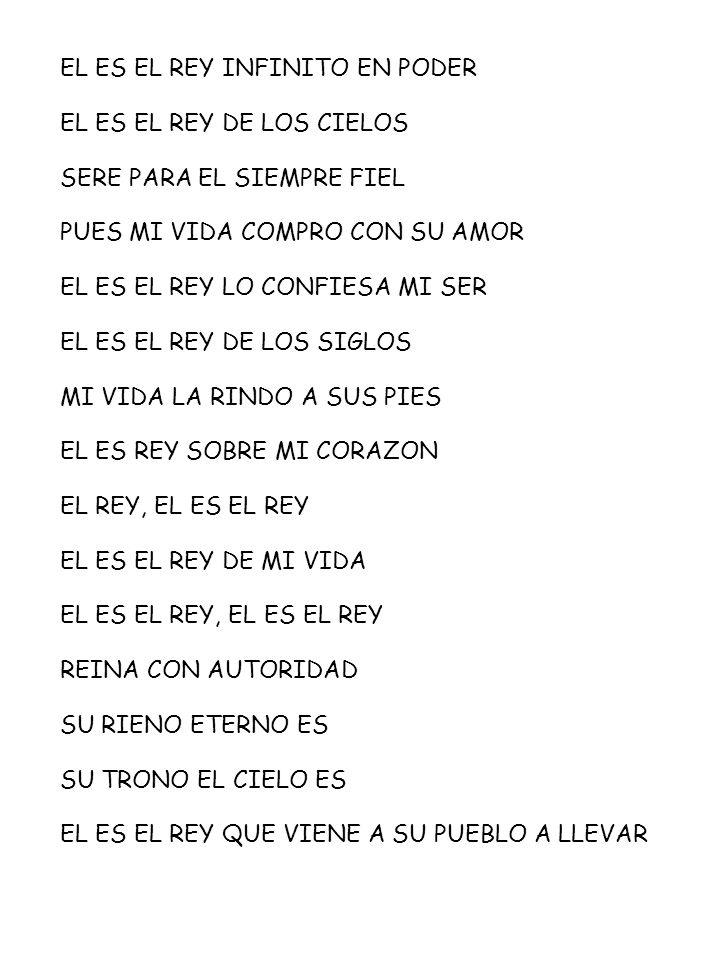 EL ES EL REY INFINITO EN PODER
