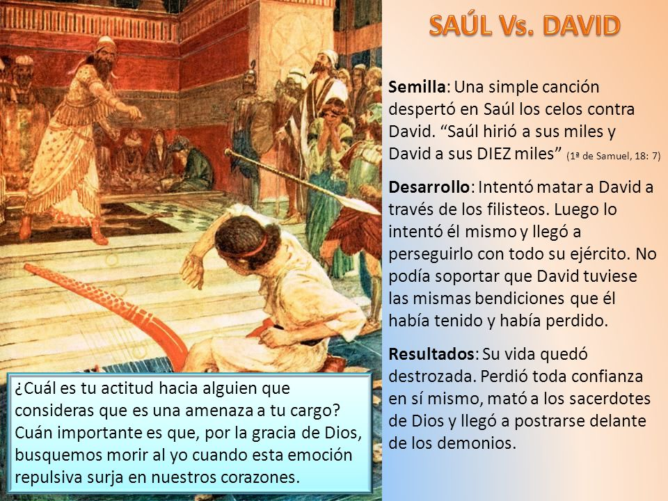 SAÚL Vs. DAVID