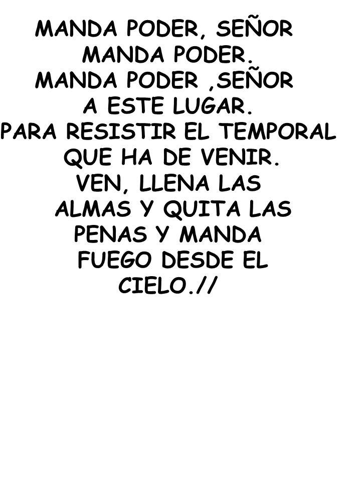 PARA RESISTIR EL TEMPORAL