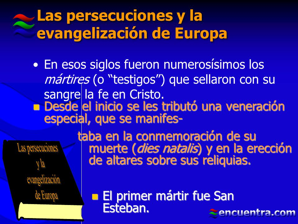 Las persecuciones y la evangelización de Europa