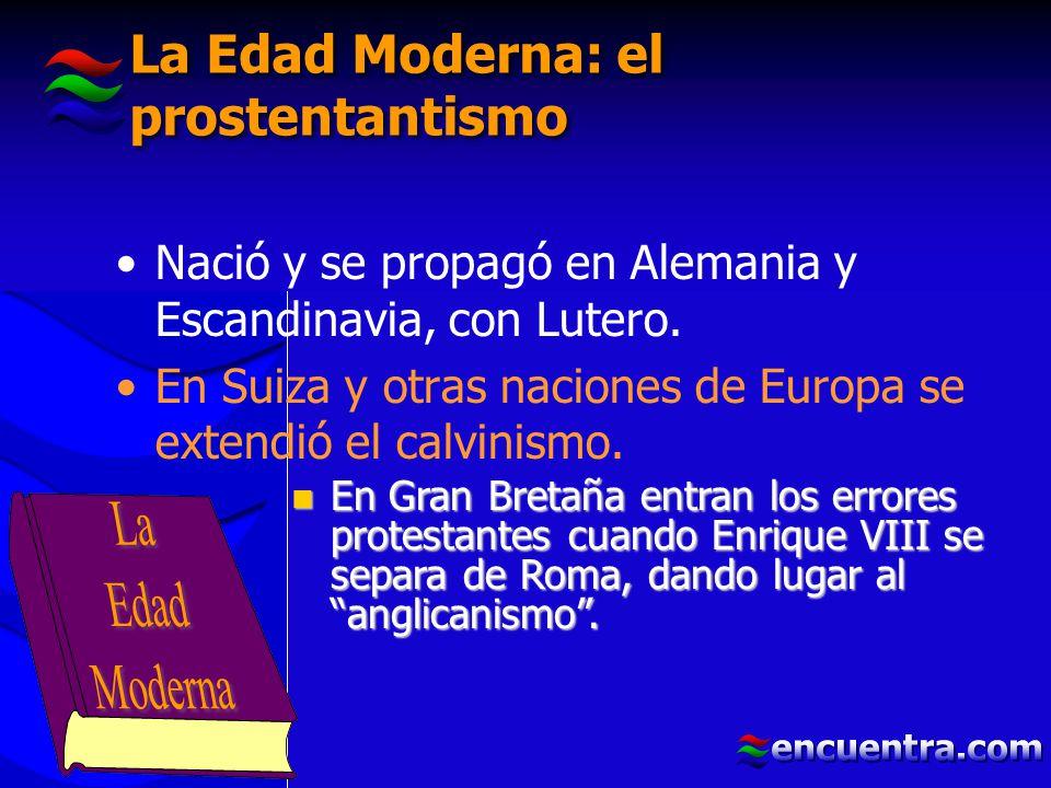 La Edad Moderna: el prostentantismo