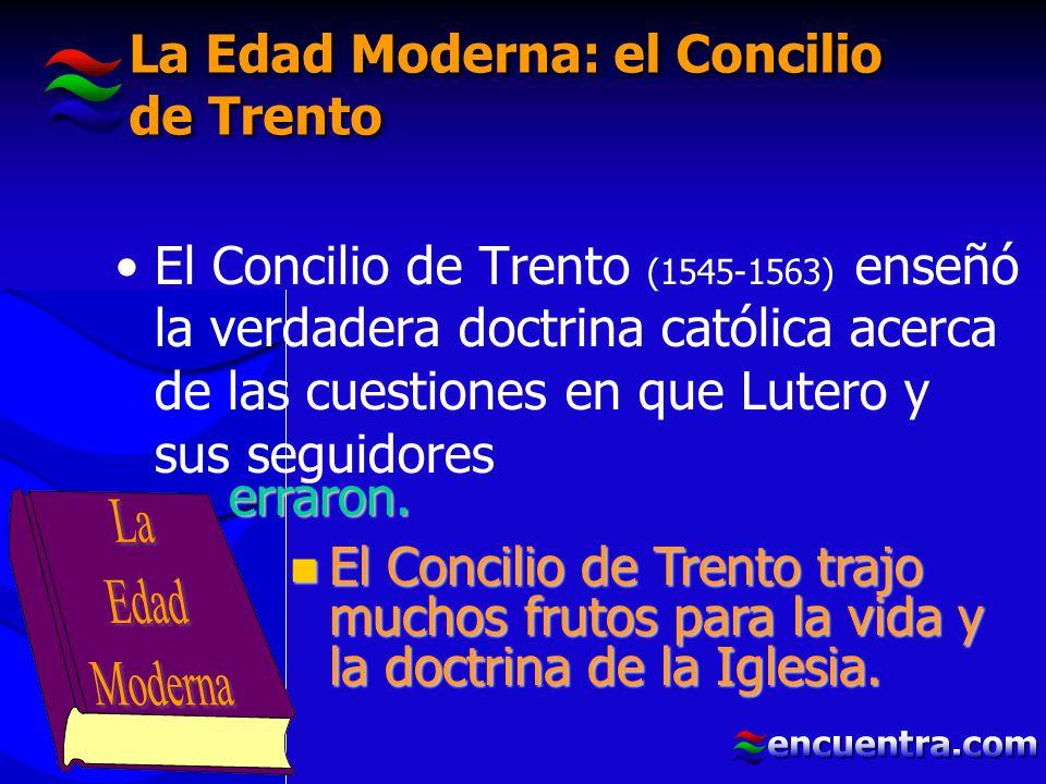 La Edad Moderna: el Concilio de Trento