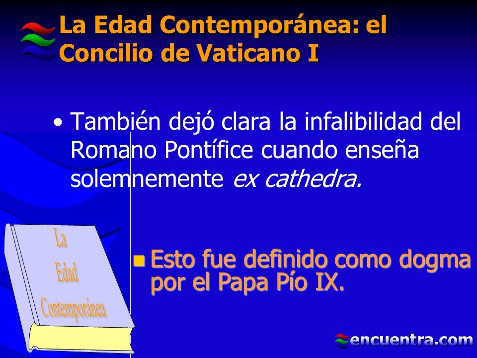 La Edad Contemporánea: el Concilio de Vaticano I