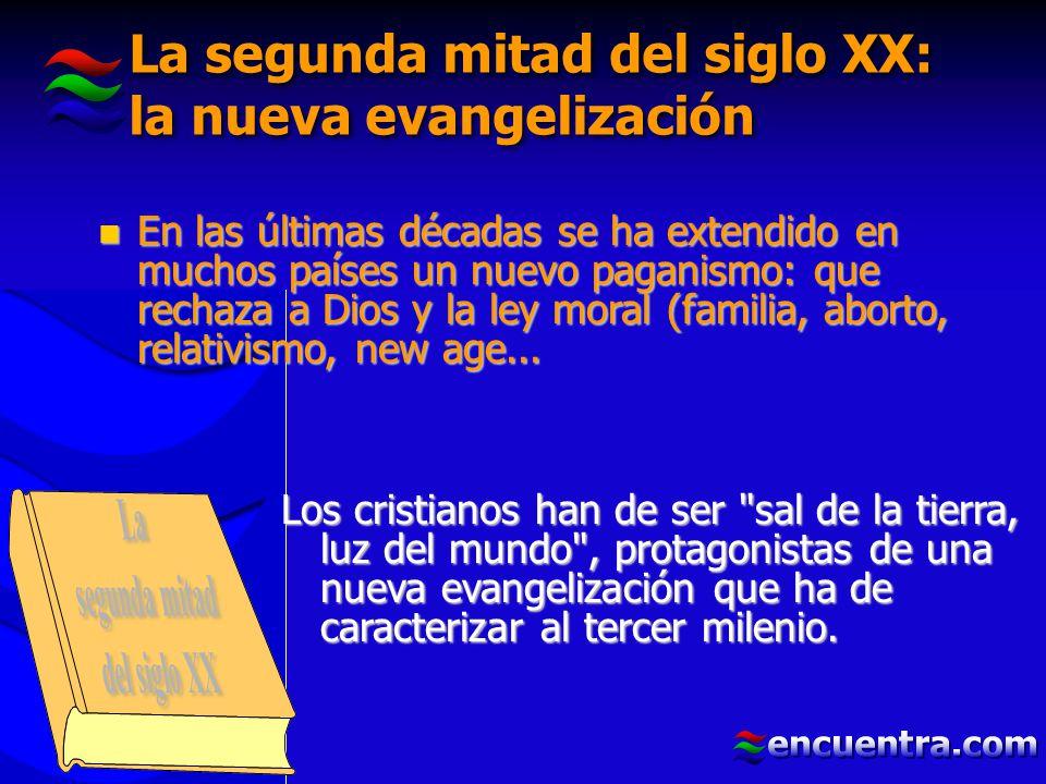 La segunda mitad del siglo XX: la nueva evangelización