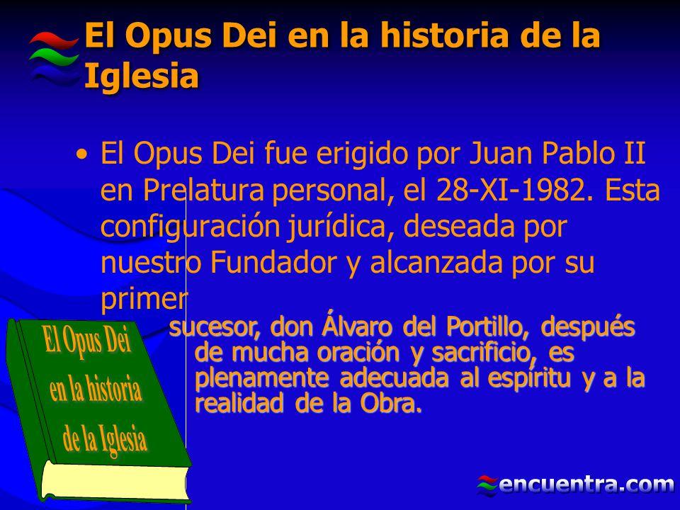 El Opus Dei en la historia de la Iglesia