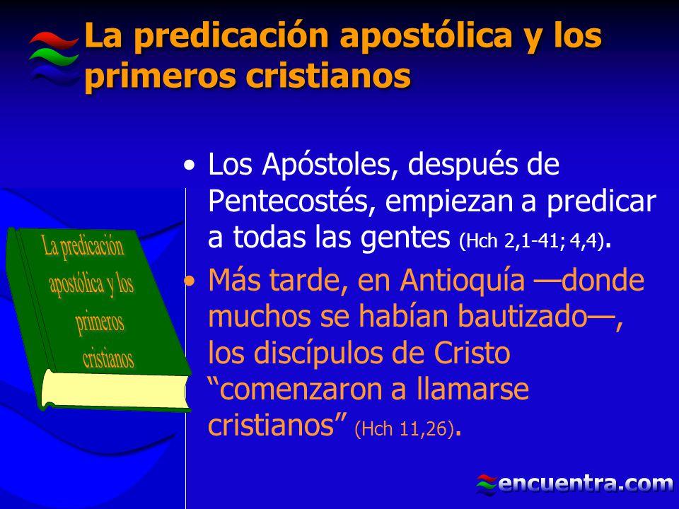 La predicación apostólica y los primeros cristianos