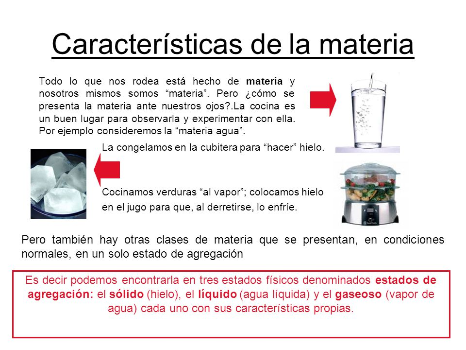 Características de la materia