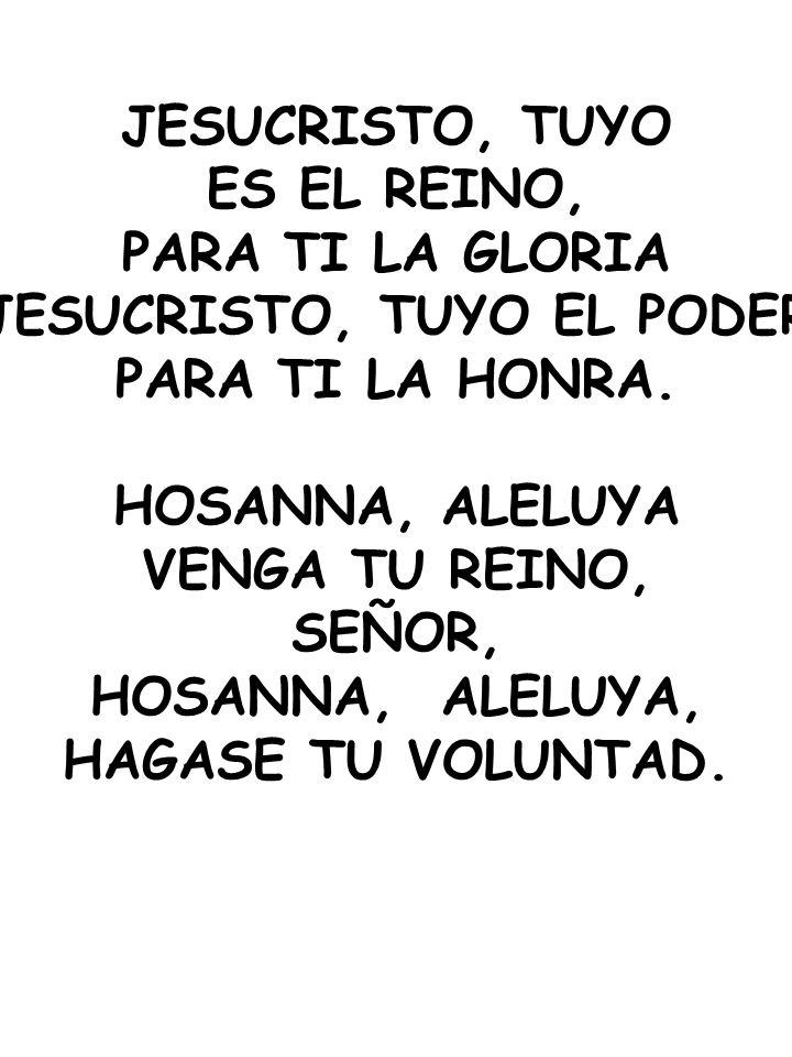 JESUCRISTO, TUYO EL PODER