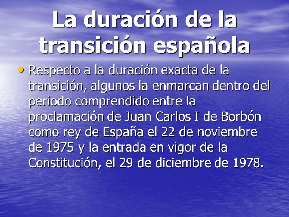 La duración de la transición española