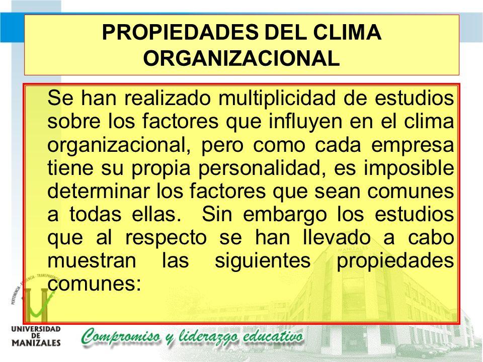 PROPIEDADES DEL CLIMA ORGANIZACIONAL