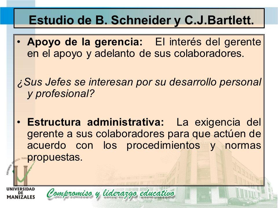 Estudio de B. Schneider y C.J.Bartlett.