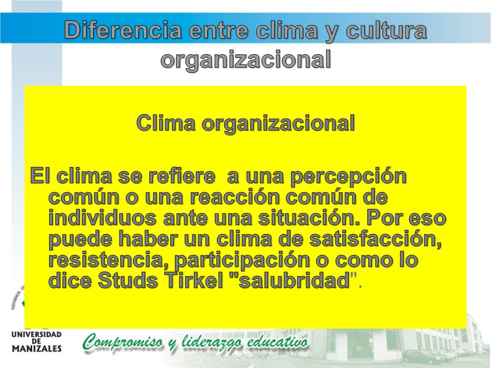 Diferencia entre clima y cultura organizacional