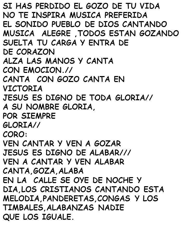 SI HAS PERDIDO EL GOZO DE TU VIDA