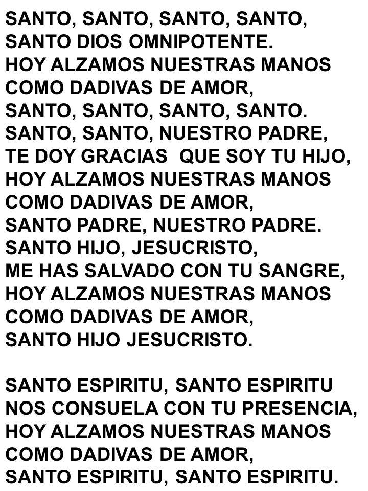 SANTO, SANTO, SANTO, SANTO,