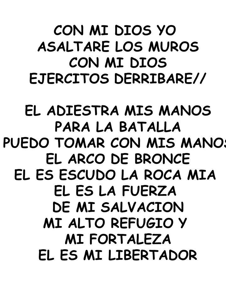 EJERCITOS DERRIBARE// PUEDO TOMAR CON MIS MANOS
