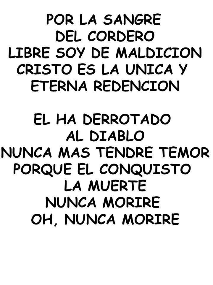 DEL CORDERO LIBRE SOY DE MALDICION CRISTO ES LA UNICA Y