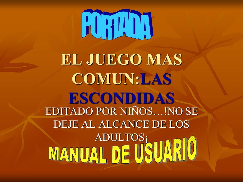 EL JUEGO MAS COMUN:LAS ESCONDIDAS