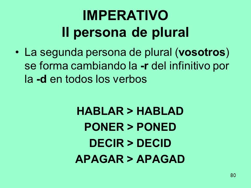 IMPERATIVO II persona de plural