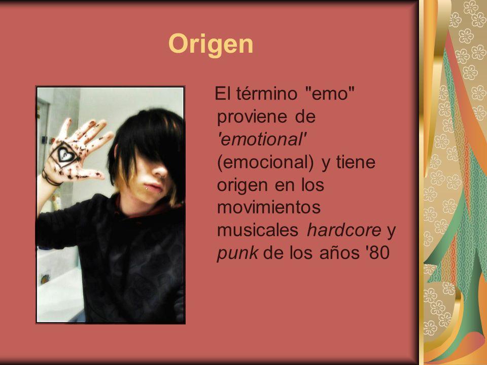 Origen El término emo proviene de emotional (emocional) y tiene origen en los movimientos musicales hardcore y punk de los años 80.