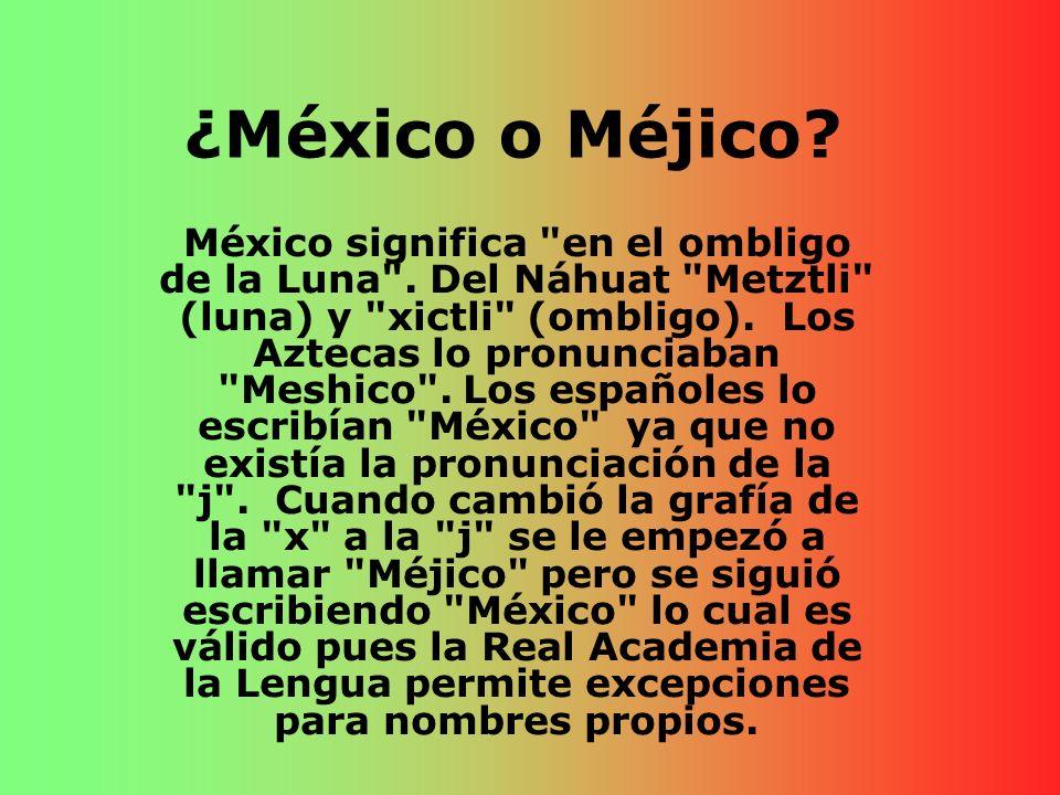 ¿México o Méjico
