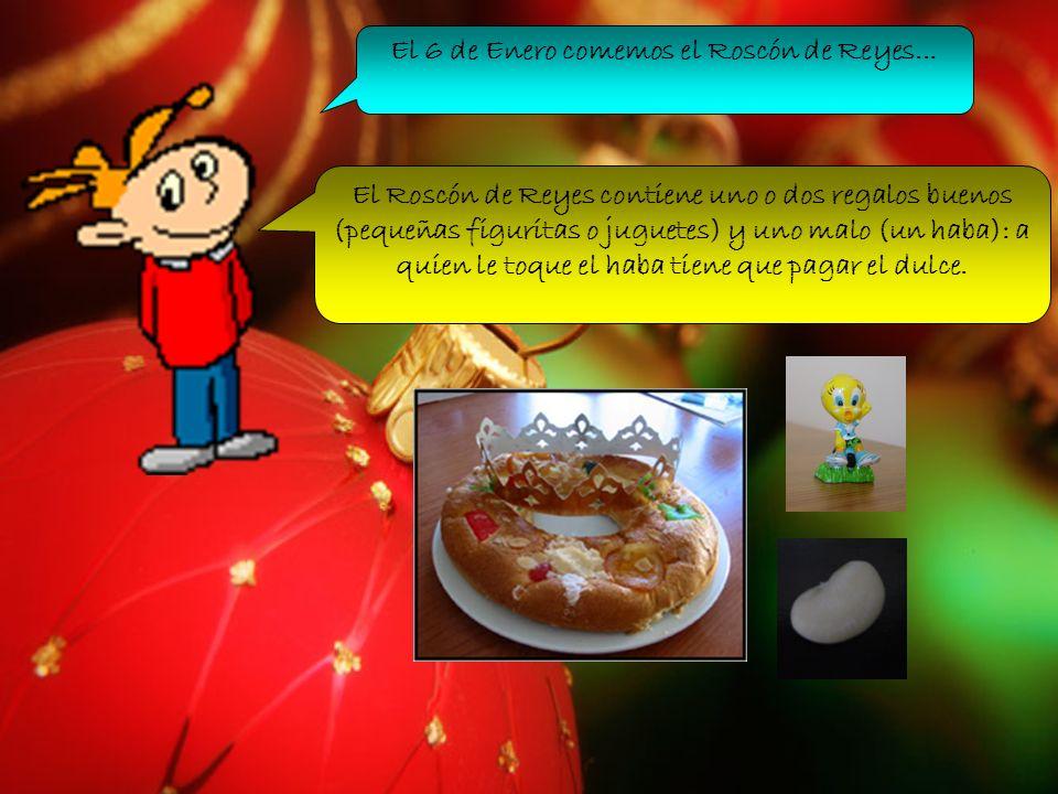 El 6 de Enero comemos el Roscón de Reyes...